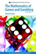 Mathematics of Games and Gambling (ANNELI LAX NEW MATHEMATICAL LIBRARY, nr. 28)