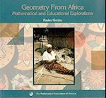 Geometry from Africa (Classroom Resource Materials)