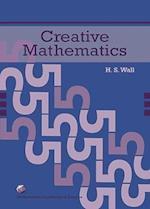 Creative Mathematics (Mathematical Association of America Textbooks)