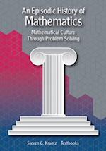 An Episodic History of Mathematics (Mathematical Association of America Textbooks)