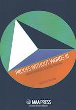 Proofs Without Words III (Classroom Resource Materials)