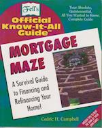 Fell's Mortgage Maze (Fell's Official Know-It-All Guides (Paperback))
