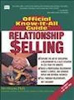 Fell's Relationship Selling (Fell's Official Know-It-All Guides (Paperback))