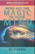 Bring Out the Magic in Your Mind