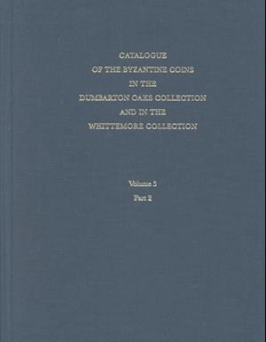 Catalogue of Byzantine Coins V 5 - Michael VIII to  Constantine XI, 1258-1453 Part 1/2 V 5