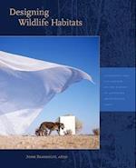 Designing Wildlife Habitats (Dumbarton Oaks Colloquium Series in the History of Landscape Architecture, nr. 34)