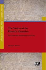 The Vision of the Priestly Narrative: Its Genre and Hermeneutics of Time af Suzanne Boorer