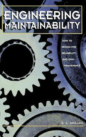 Bog, hardback Engineering Maintainability: af B S Dhillon