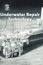 Underwater Repair Technology af John H. Nixon
