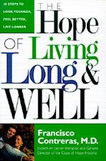 Hope of Living Long and Well af Francisco Contreras