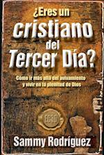 Eres un Cristiano del Tercer Dia? = Are You a Third Day Christian af Samuel Rodriguez