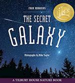 The Secret Galaxy (Tilbury House Nature)