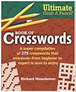 Ultimate Grab a Pencil Book of Crosswords af Richard Manchester