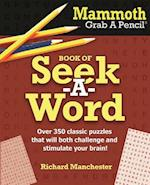 Mammoth Grab a Pencil Book of Seek-A-Word af Richard Manchester