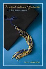 Congratulations Graduate! af Troy Johnson