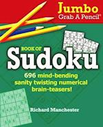 Jumbo Grab a Pencil Book of Sudoku (Jumbo Grab a Pencil)
