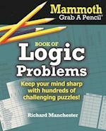 Book of Logic Problems (Mammoth Grab a Pencil)