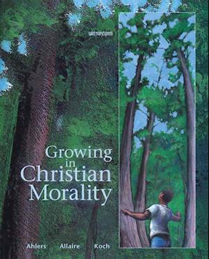 Bog, paperback Growing in Christian Morality af Julia Ahlers