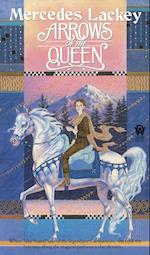 Arrows of the Queen af Mercedes Lackey