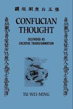 Confucian Thought (SUNY Series in Philosophy Paperback)