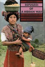 Refugees of a Hidden War af Beatriz Manz