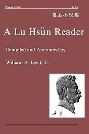 Lyell, J: Lu Hsun Reader