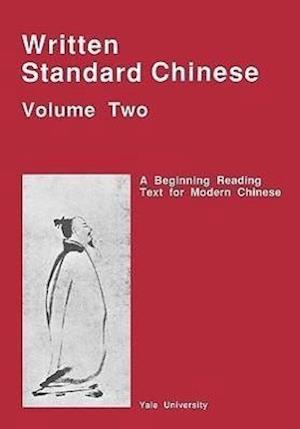 Huang, P: Written Standard Chinese V 2 - A Beginning Reading