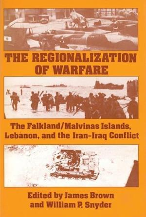 The Regionalization of Warfare