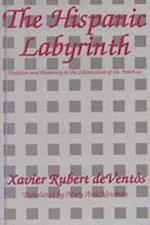 The Hispanic Labyrinth af Xavier Rubert De Ventos