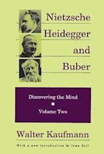 Nietzsche, Heidegger and Buber (Discovering the Mind S, nr. 2)
