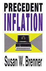 Precedent Inflation af Susan W. Brenner