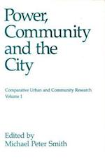 Power, Community, and the City af Michael Peter Smith