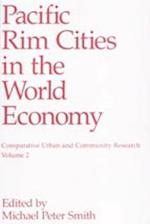 Pacific Rim Cities in the World Economy af Smith