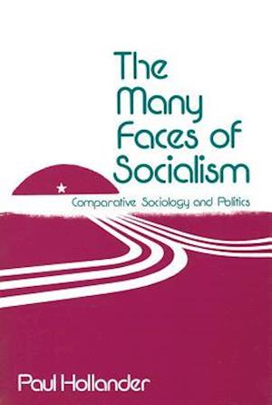 The Many Faces of Socialism