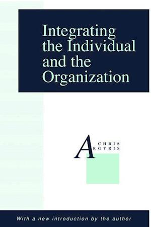Integrating the Individual and the Organization