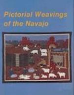 Pictorial Weavings of the Navajo