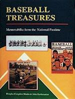 Baseball Treasures (Memorabilia from the National Pastime)