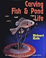 Carving Fish and Pond Life af Richard Roth
