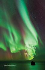 Rowing With Wings (CARNEGIE-MELLON POETRY)