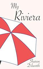 My Riviera (Carnegie Mellon Short Fiction)