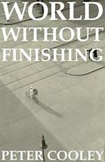 World Without Finishing (CARNEGIE-MELLON POETRY)