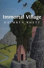 Immortal Village (CARNEGIE-MELLON POETRY)