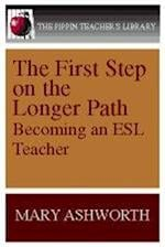 The First Step on the Longer Path (Pippin Teacher's Library, nr. 5)