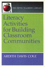 Literacy Activities for Building Classroom Communities (Pippin Teacher's Library, nr. 25)