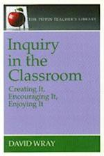 Inquiry in the Classroom (Pippin Teacher's Library, nr. 31)