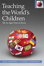 Teaching the World's Children (Pippin Teacher's Library, nr. 42)