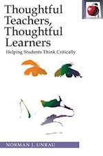 Thoughtful Teachers, Thoughtful Learners (Pippin Teacher's Library)