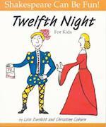"""""""Twelfth Night"""" for Kids af Lois Burdett, Christine Coburn"""