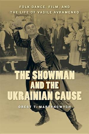 The Showman and the Ukrainian Cause