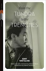 From the Tundra to the Trenches (First Voices First Texts, nr. 4)